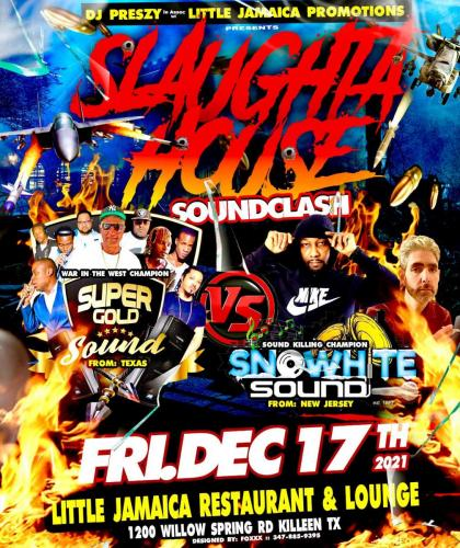 December 2021 Slaughter House Soundclash